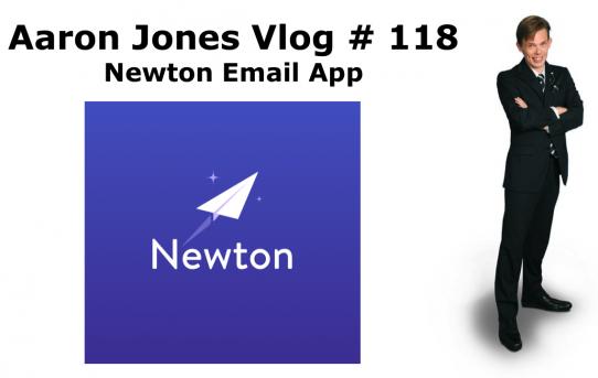 Newton Email App : Aaron Jones Vlog # 118