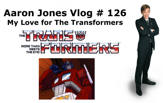 My Love for The Transformers : Aaron Jones Vlog #126